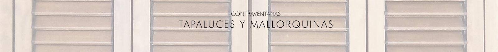Contraventanas Tapaluces y Mallorquinas PVC